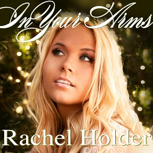 rachel-holder-in-your-arms-cd-cover
